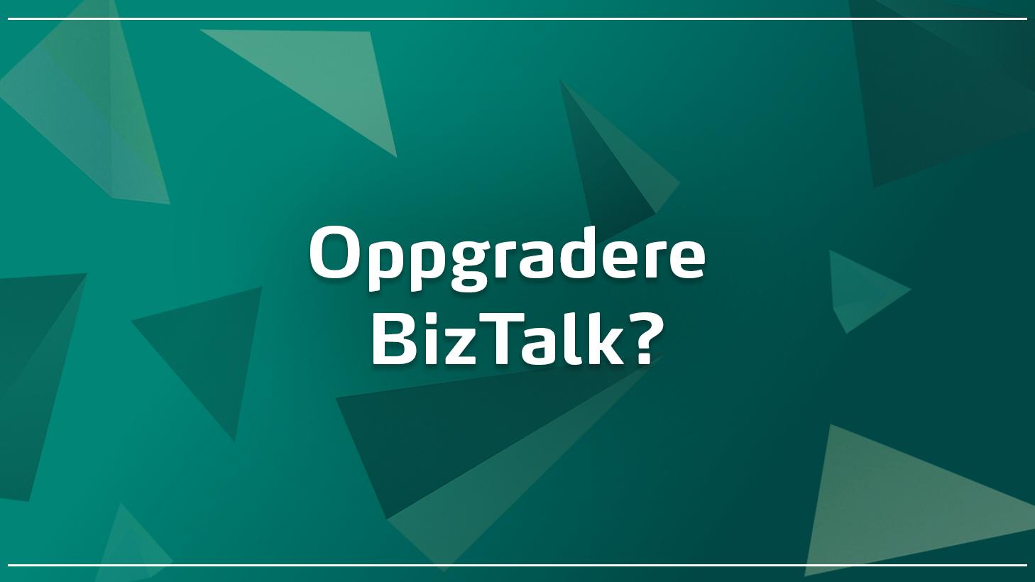 Oppgradere BizTalk thumbnail